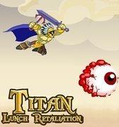 Titan Lunch Retaliation