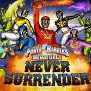 Power Rangers – Never Surrender