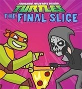 The Final Slice – TMNT