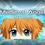 Medieval Angel 4 -My Uprising
