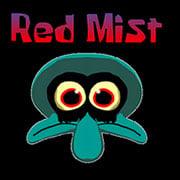 Red Mist: Suicide Squidward