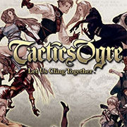 Tactics Ogre: Let Us Cling Together